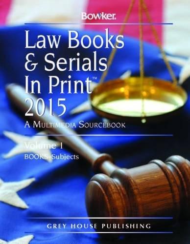 Law Books Serials in Print 2015 (Hardback)