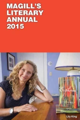 Magill's Literary Annual 2015 : 2 Volume: Salem Press Editors