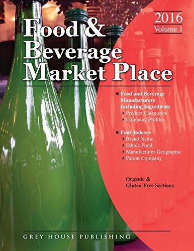 Food Beverage Market Place 2016: Manufacturers Volume 1 (Paperback)