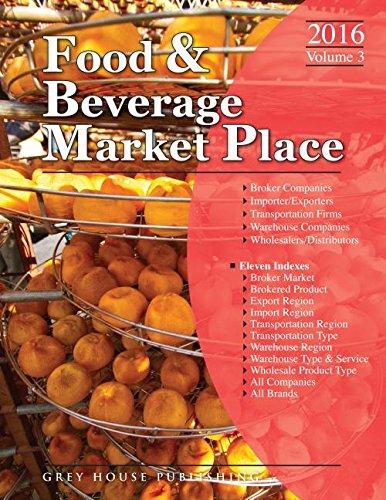 Food Beverage Market Place 2016: Brokers/Wholesalers/Importer Volume 3 (Paperback)