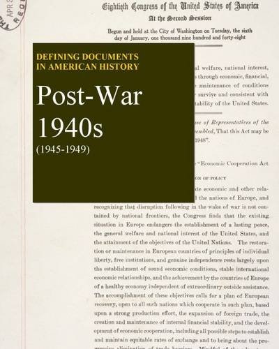 Defining Documents in American History - Post-war 1940s: Print Purchase Includes Free Online Access