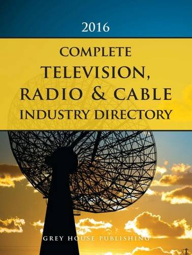 9781619257566: Complete Television, Radio & Cable Industry Directory, 2016: Print Purchase Includes 1 Year Free Online Access