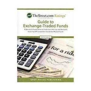 The Street Ratings Guide to Exchange-Traded Funds 2015-16 (Paperback): Grey House Publishing