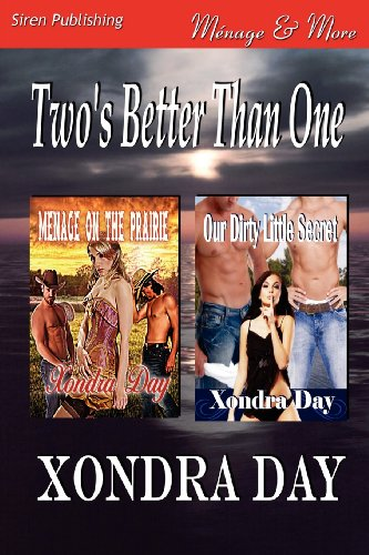 9781619262102: Two's Better Than One [Menage on the Prairie: Our Dirty Little Secret] (Siren Publishing Menage and More)