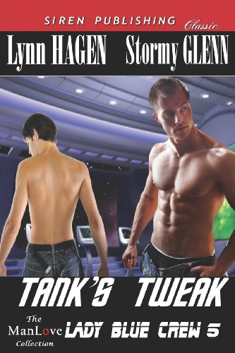9781619266117: Tank's Tweak [Lady Blue Crew 5] (Siren Publishing Classic Manlove)