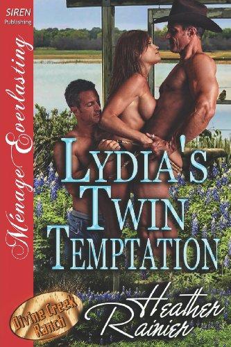 9781619267107: Lydia's Twin Temptation [Divine Creek Ranch 8] (Siren Publishing Menage Everlasting)