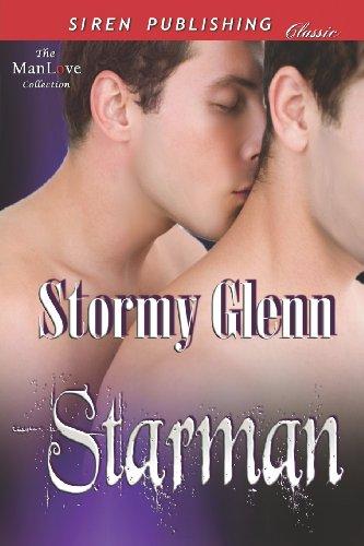 Starman (Siren Publishing Classic Manlove) (Manlove Collection): Stormy Glenn