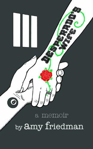 9781619272040: Desperado's Wife: A Memoir