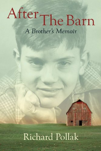 9781619273313: After The Barn A Brother's Memoir