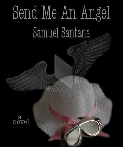 Send Me An Angel: Santana, Samuel