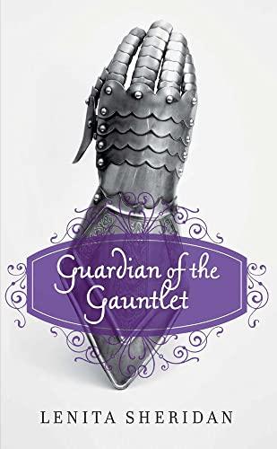 Guardian of the Gauntlet: Sheridan, Lenita