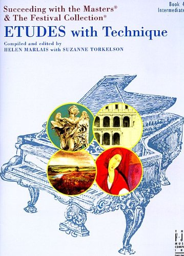 9781619280212: Etudes with Technique, Book 4 (Succeeding with the Masters & The Festival Collection)
