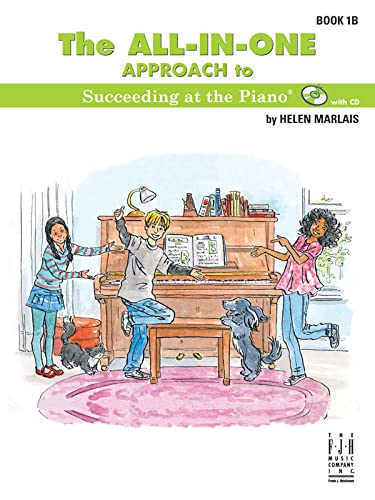 9781619281325: The All-in-One Approach to Succeeding at the Piano 1B