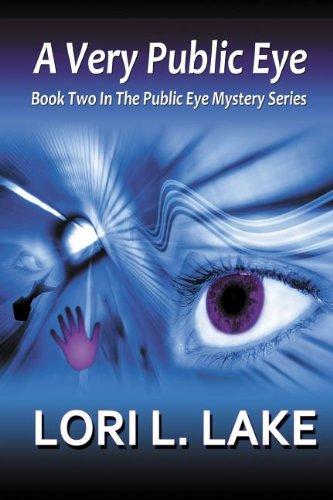 A Very Public Eye: Lake, Lori L.