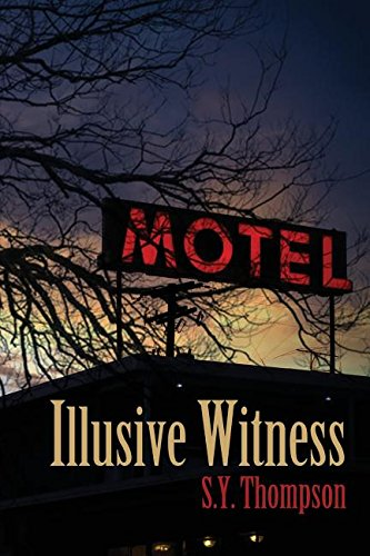 Illusive Witness: S. Y. Thompson