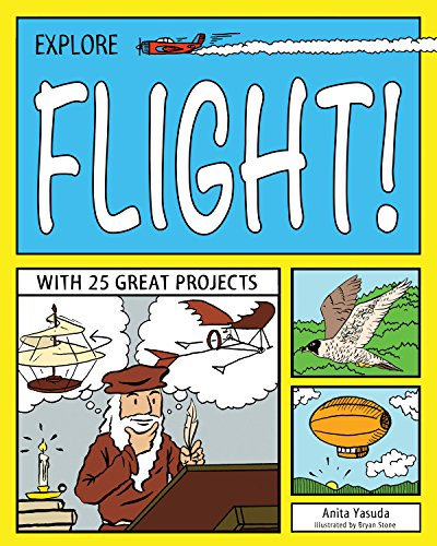 Explore Flight!: With 25 Great Projects (Paperback)
