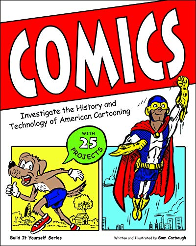 9781619302501: Comics: Investigate the History and Technology of American Cartooning (Build It Yourself)