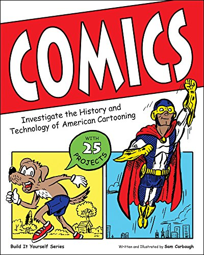 9781619302549: Comics: Investigate the History and Technology of American Cartooning (Build It Yourself)