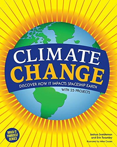9781619302693: Climate Change: Discover How It Impacts Spaceship Earth (Build It Yourself)