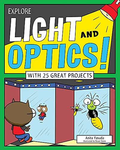 Explore Light and Optics!: With 25 Great Projects (Paperback)