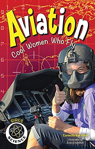 9781619304406: Aviation: Cool Women Who Fly (Girls in Science)