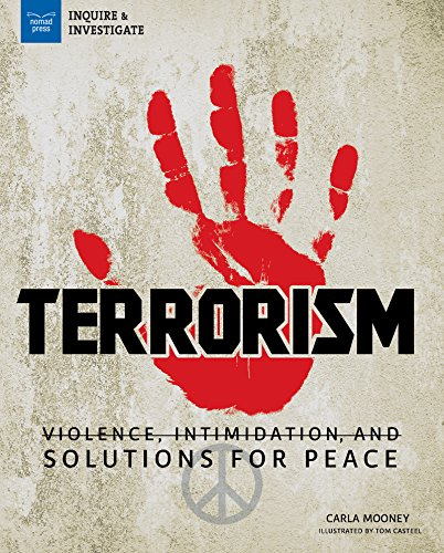 9781619305960: Terrorism: Violence, Intimidation, and Solutions for Peace (Inquire & Investigate)