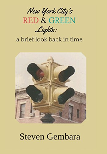 9781619332218: New York City's red and green lights: a brief look back in time