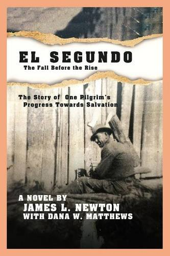 9781619333437: El Segundo, The Fall Before The Rise