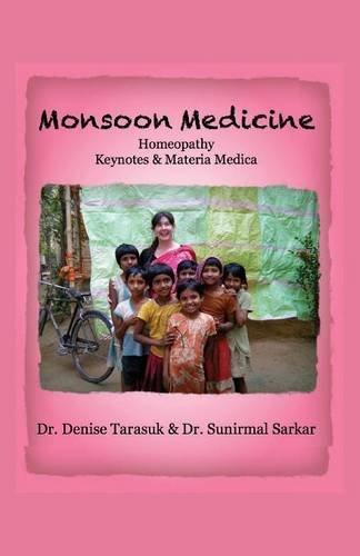 9781619334496: Monsoon Medicine: Homeopathy: Keynotes & Materia Medica