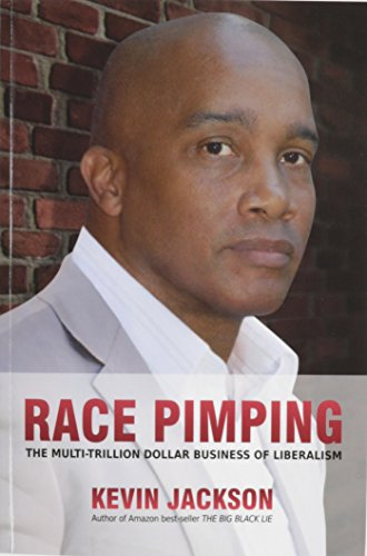 9781619339521: Race Pimping: The Multi-Trillion Dollar Business of Liberalism