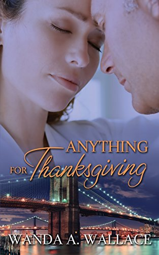 Anything for Thanksgiving: Wanda A. Wallace