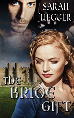 The Bride Gift: Hegger, Sarah