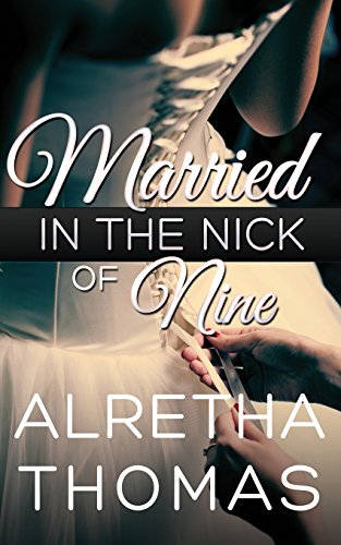 9781619358058: Married in the Nick of Nine
