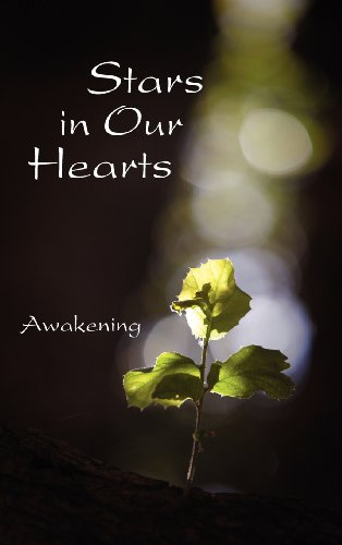 Stars in Our Hearts: Awakening