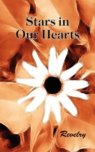 9781619360341: Stars in Our Hearts: Revelry