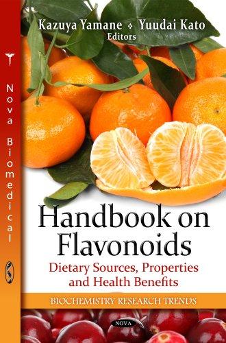 Handbook on Flavonoids: Dietary Sources, Properties and Health Benefits: Yamane, Kazuya (Editor)/ ...