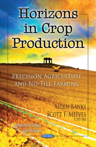 9781619421097: Horizons in Crop Production: Precision Agriculture and No-till Farming (Agriculture Issues and Policies)