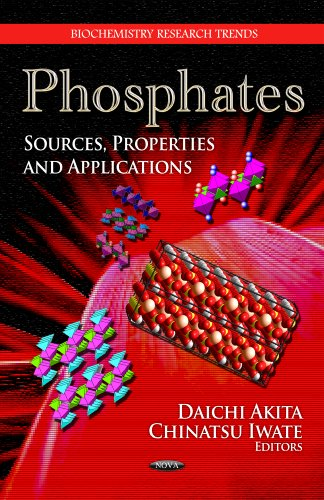 9781619421233: Phosphates: Sources, Properties, and Applications (Biochemistry Research Trends)