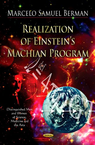 Realization of Einstein's Machian Program (Distinguished Men and Women of Science, Medicine and...