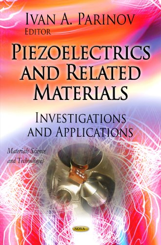 9781619423879: Piezoelectrics and Related Materials: Investigations and Applications (Materials Science and Technologies)