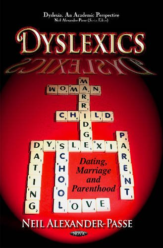 9781619425200: Dyslexics: Dating, Marriage and Parenthood (Dyslexia. an Academic Perspective)