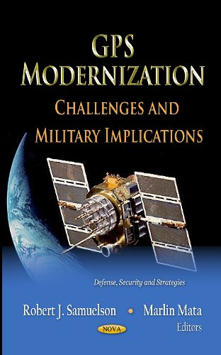 9781619425897: GPS Modernization (Defense, Security and Strategies)