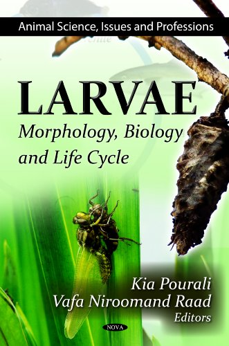 9781619426627: Larvae: Morphology, Biology and Life Cycle (Animal Science, Issues and Professions)