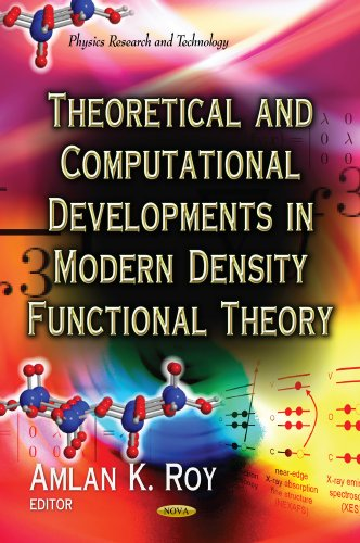 9781619427792: Theoretical and Computational Developments in Modern Density Functional Theory (Physics Research and Technology)