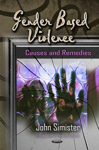 Gender Based Violence: Causes Remedies (Hardback): John Simister