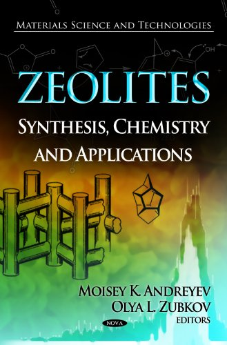 9781619428614: Zeolites: Synthesis, Chemistry and Applications (Materials Science and Technologies: Chemical Engineering Methods and Technology)