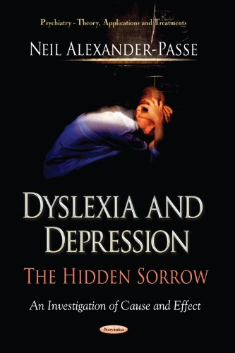 9781619428720: Dyslexia and Depression: The Hidden Sorrow (Psychiatry Theory, Applications and Treatments)