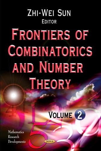 Frontiers of Combinatorics & Number Theory : Zhi-Wei Sun