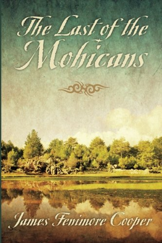 9781619490543: The Last of the Mohicans