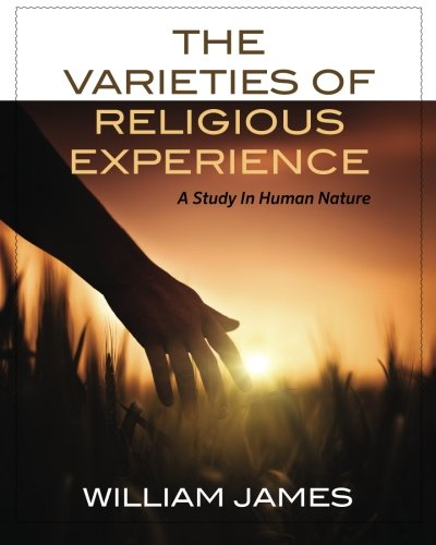 9781619491168: The Varieties Of Religious Experience: A Study In Human Nature